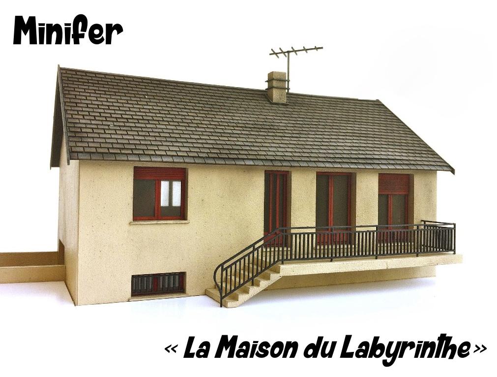 La maison du labyrinthe ho - La maison du sourcil ...